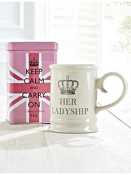 Keep Calm And Carry On  Her Ladyship Mug And Tea