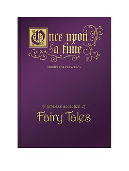 Very Personalised Once Upon A Time - A Timeless Collection Of Fairy Tales  ... Picture