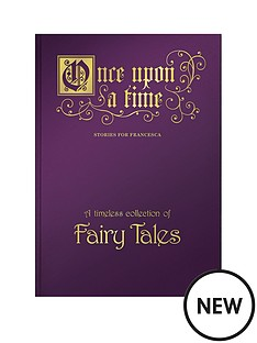 personalised-once-upon-a-time-a-timeless-collection-of-fairy-tales-in-optional-sizes-a3
