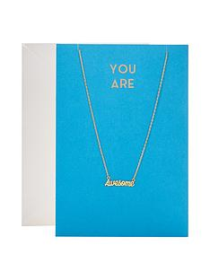 orelia-you-are-awesome-gift-card-and-necklace