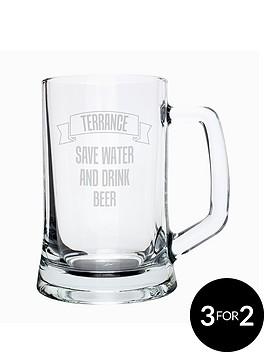 personalised-save-water-drink-beer-glass-tankard