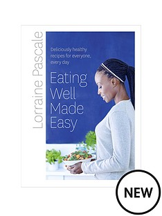 eating-well-made-easy-lorraine-pascale