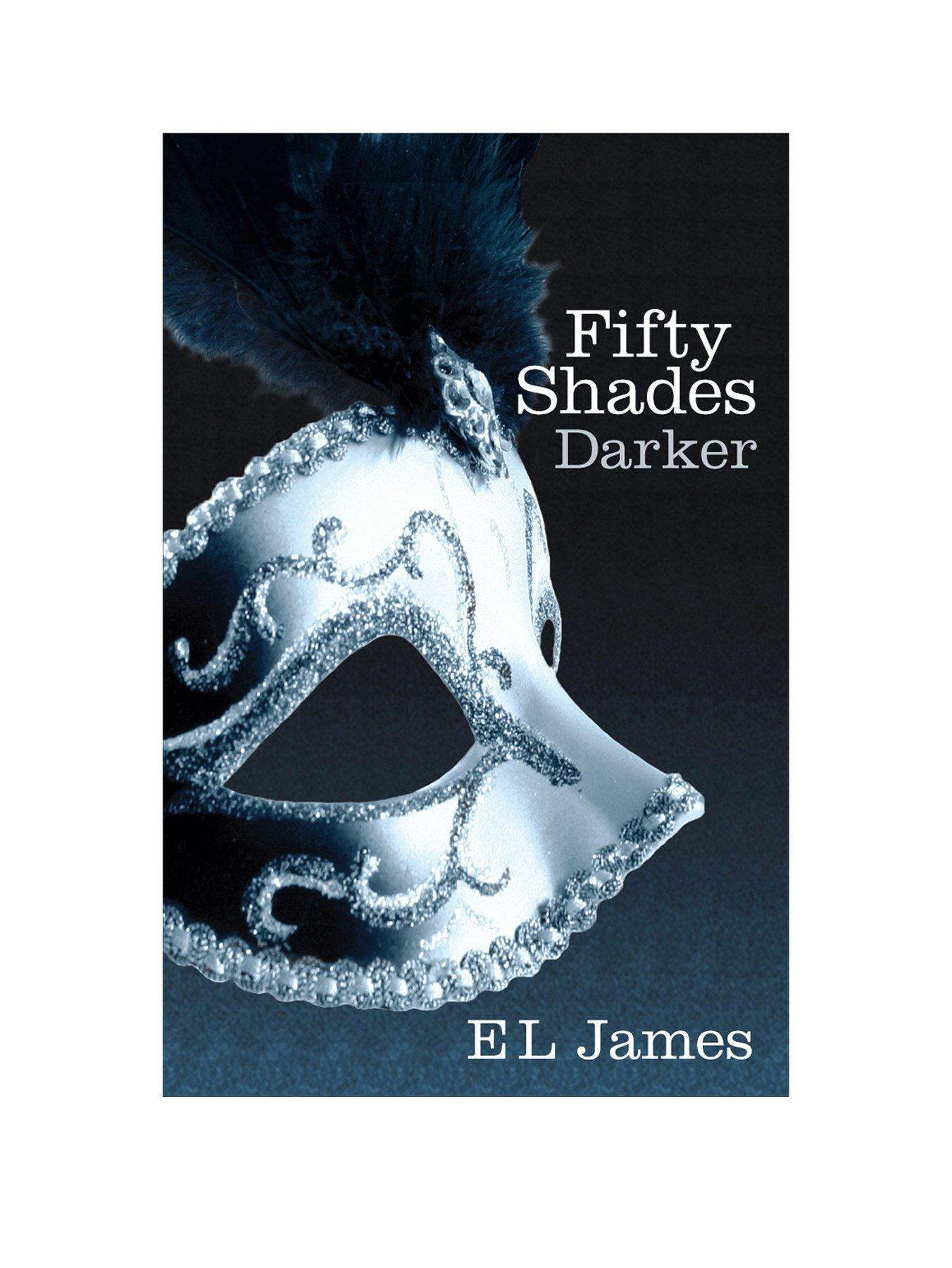 Fifty Shades Darker - By E L James (Paperback)