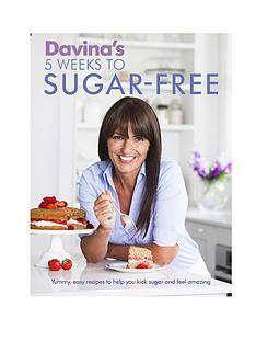 davinas-5-weeks-to-sugar-free-yummy-easy-recipes-to-help-you-kick-sugar-and-feel-amazing-paperback