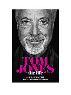 tom-jones-the-life-hardback