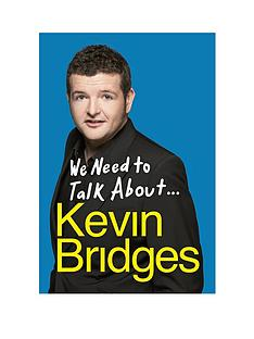 we-need-to-talk-about-kevin-bridges-paperback