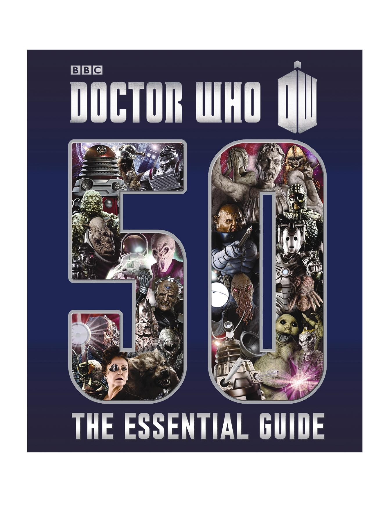 Doctor Who: The Essential Guide to Fifty Years of Doctor Who (Hardback)