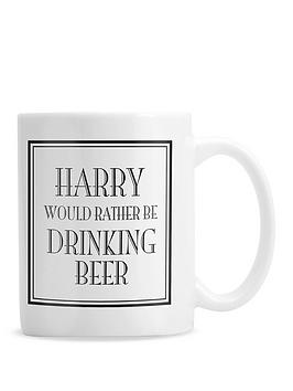 personalised-would-rather-be-drinking-beer-mug