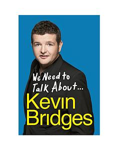 we-need-to-talk-aboutkevin-bridges-hardback