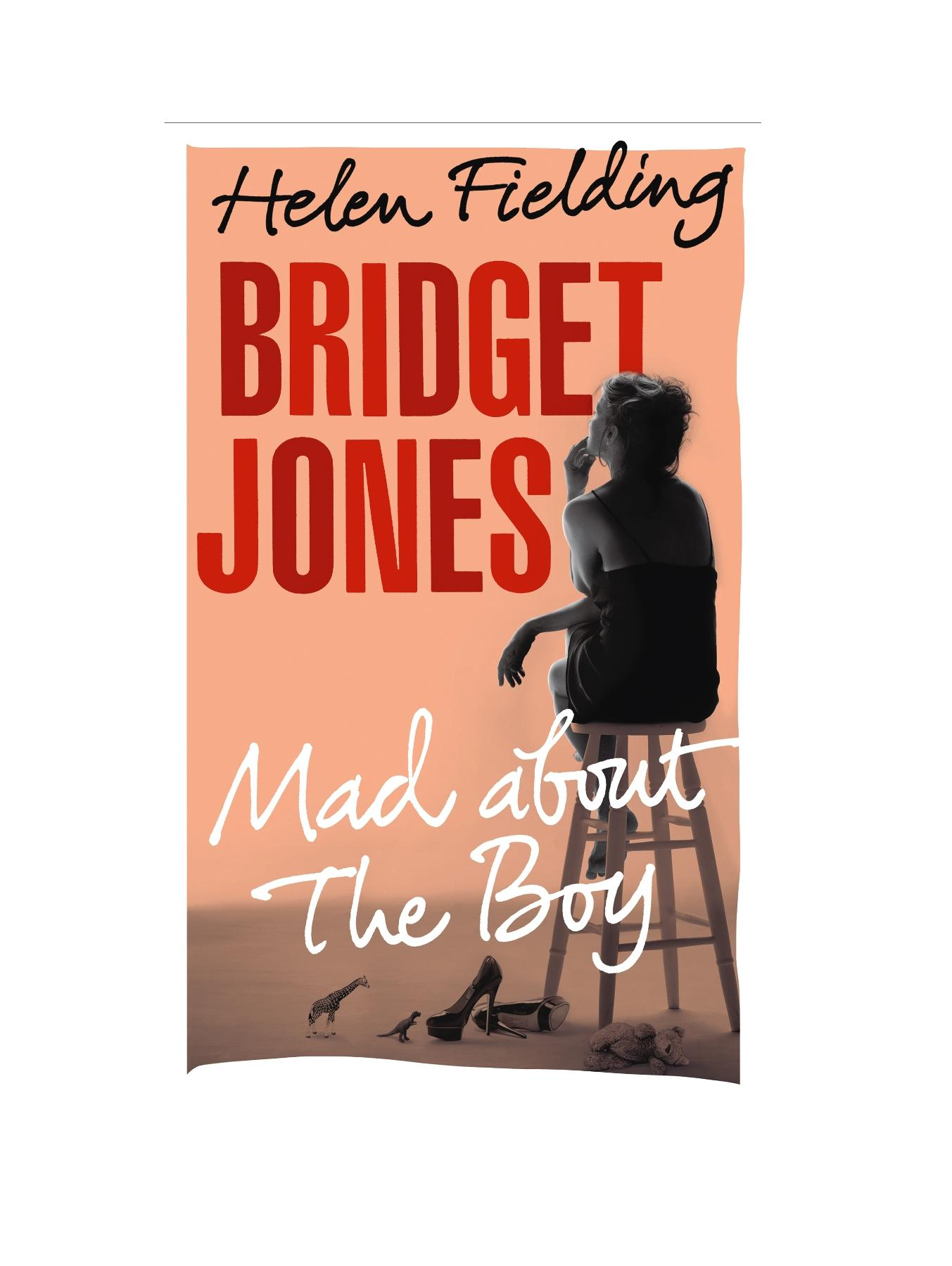 Bridget Jones: Mad About the Boy. Helen Fielding - Hardback
