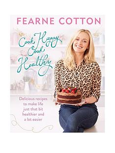 fearne-cotton-cook-happy-cook-healthy