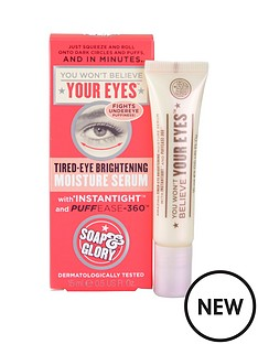soap-amp-glory-you-won039t-believe-your-eyes-tired-eye-brightening-serum-15ml