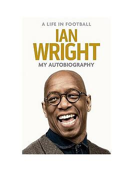 ian-wright-my-autobiography