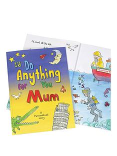 personalised-i039d-do-anything-for-you-mum-book