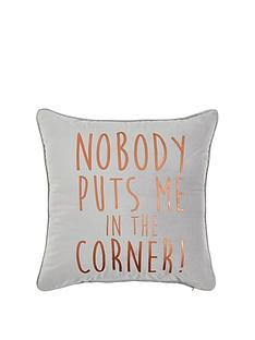 nobody-puts-me-in-the-corner-cushion