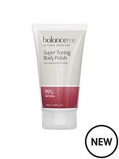 balance-me-super-toning-body-polish-150mlnbspamp-free-pure-skin-face-wash-125ml