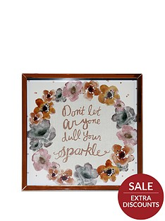 arthouse-donrsquot-let-anyone-dull-your-sparkle-framed-print