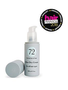 72 HAIR  72 Hair Blow Dry Cream 150Ml