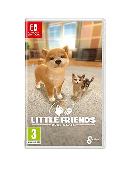 Nintendo Switch   Little Friends: Dogs & Cats - Switch
