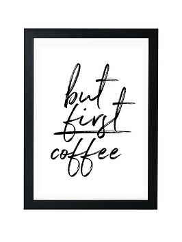 East End Prints East End Prints But First Coffee By Rafael Farias - A3 Picture