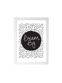 East End Prints East End Prints Dream Big By Native State A3 Wall Art Picture