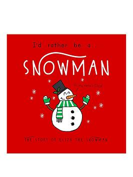 personalised-id-rather-be-a-snowman