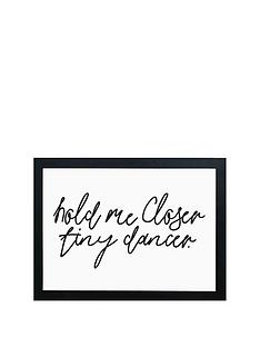 east-end-prints-hold-me-closer-tiny-dancer-by-honeymoon-hotel-a3-wall-art