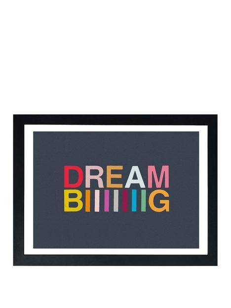 east-end-prints-dream-biiiiiiig-by-garima-dhawan-a3-framed-print