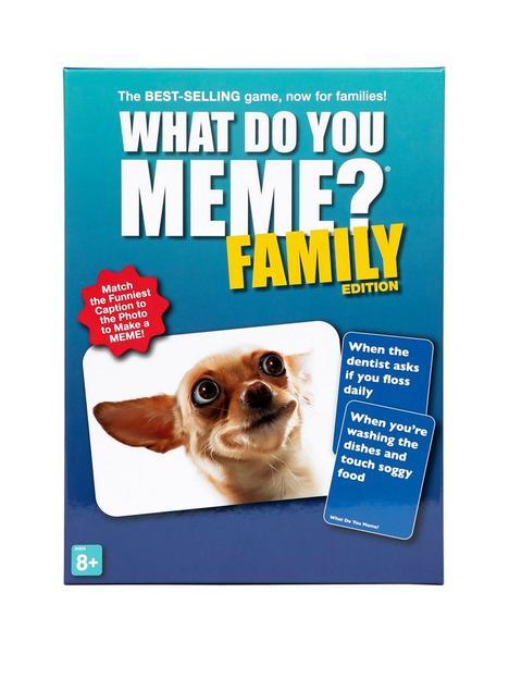 what-do-you-meme--nbspfamily-edition